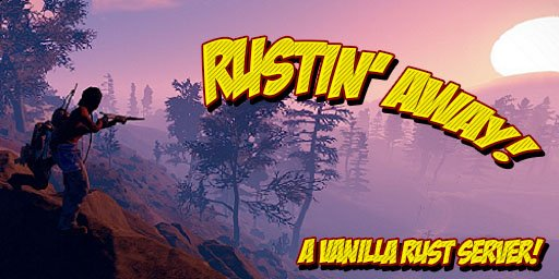[UK/EU] Rustin' Away - Staging - 86.144.1.146:28113