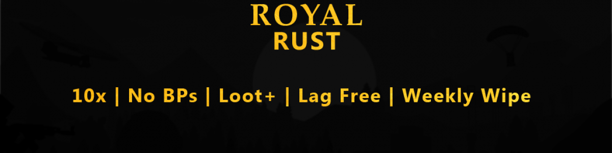 Royal Rust 10x No BPs [PVP   Shop   Loot+] Weekly wipe!