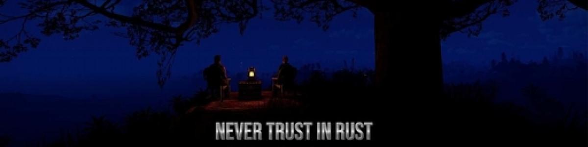 [DE][EN] Never Trust in Rust 2 |  No Decay | PVP | 2 wipes a mo