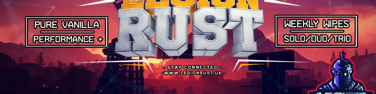 Legion Rust - Solo/Duo/Trio | FullWiped: 28.06 28/06 |