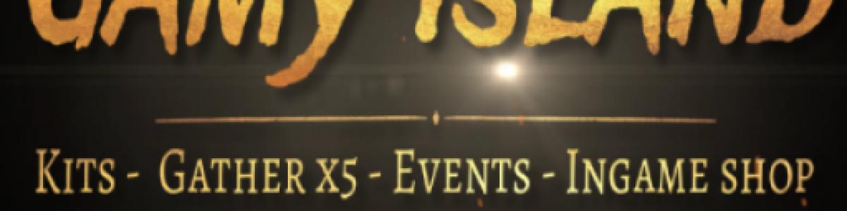 *Gamy Island*  5X  • Noob Friendly • Events+ • Shop
