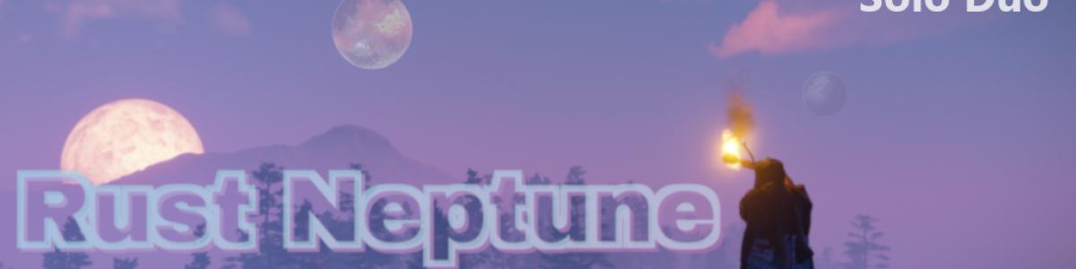 [UK/EU] Rust Neptune Solo/Duo |Just Wiped 24.06| 16:20