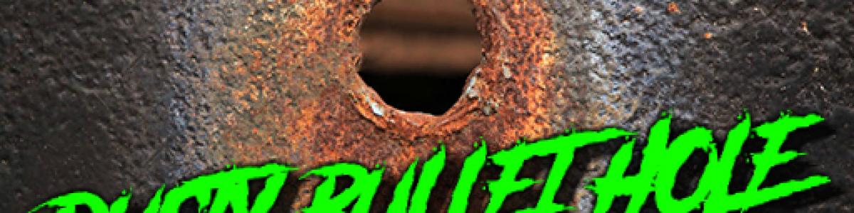 Rusty Bullet Hole